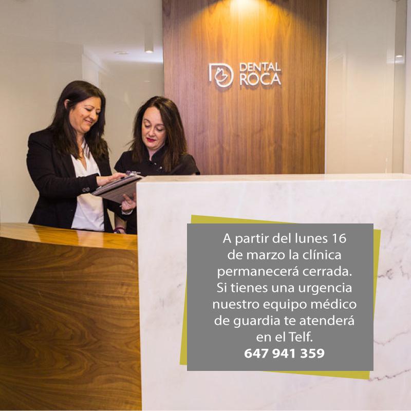 Dental Roca solo atenderá urgencias mientras dure la emergencia sanitaria